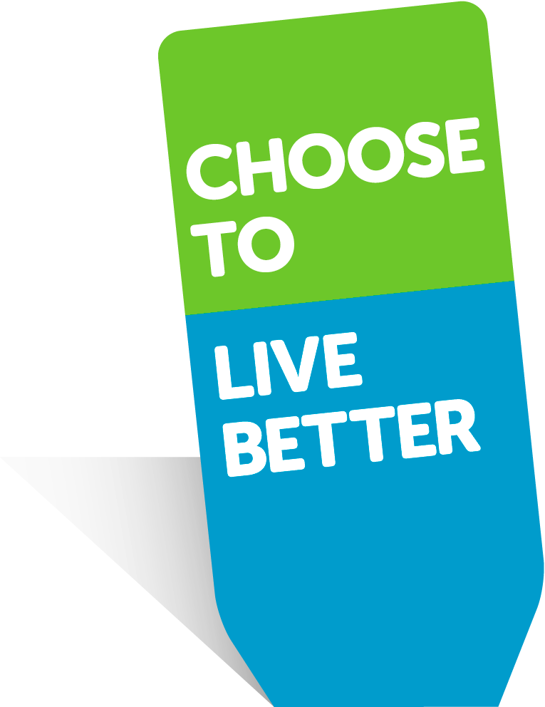 Choose to live better